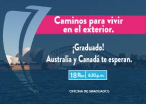 """¡Graduado! Te invitamos a ampliar tus horizontes en la charla: """"Caminos para vivir en el exterior, ¡Australia y Canadá te esperan!"""""""