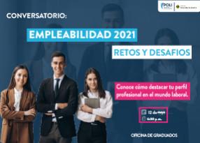 Graduado! participa del conversatorio: Empleabilidad 2021 Retos y Desafíos