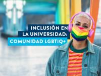 Inclusión de la comunidad LGBTIQ+ en la universidad