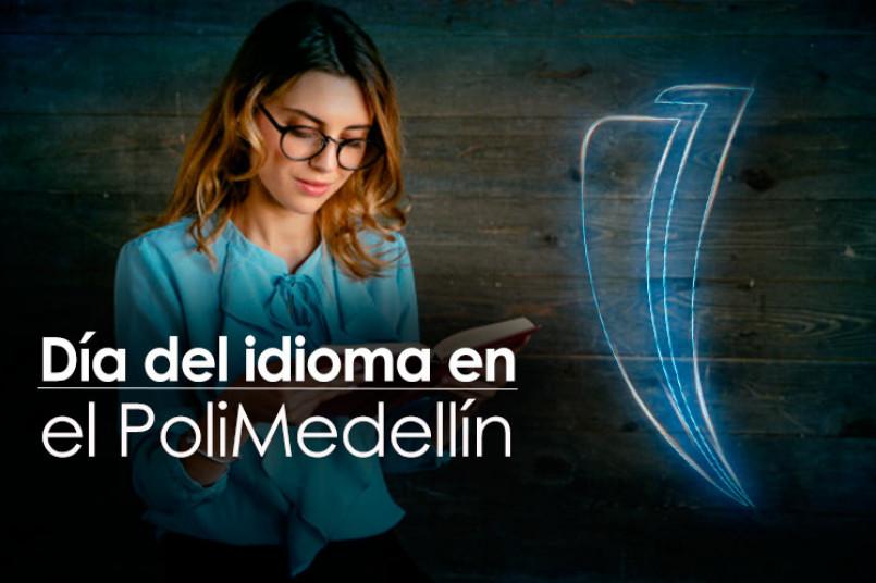 En #PoliMedellín celebramos el Día del Idioma con poesía