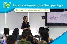 Así se vivió la IV Cátedra Internacional de Neuropsicología