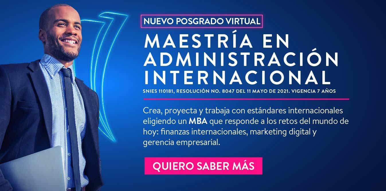 Maestría en Administración Internacional - Virtual